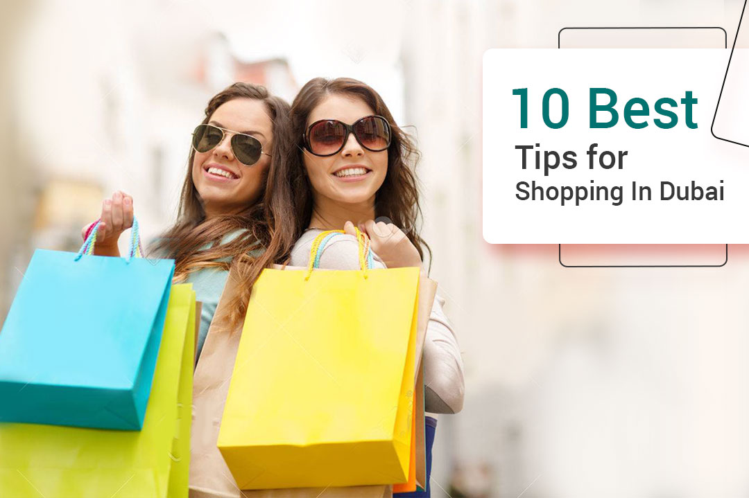 10 Best Tips for Shopping In Dubai